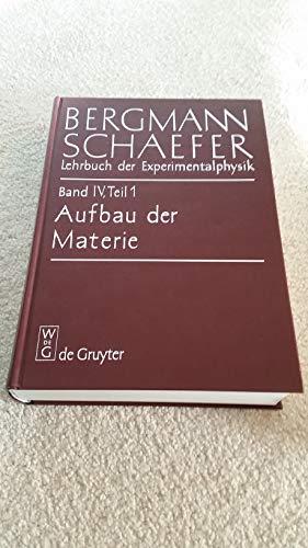 9783110020915: Lehrbuch der Experimentalphysik. Bd. 4. Aufbau der Materie