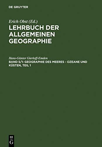 9783110021240: Geographie des Meeres - Ozeane und Küsten, Teil 1 (Lehrbuch Der Allgemeinen Geographie)