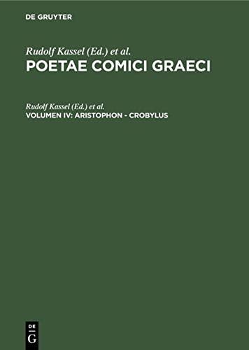 9783110024050: 4: Poetae Comici Graeci, Volume IV