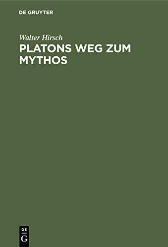 9783110024135: Platons Weg zum Mythos (German Edition)