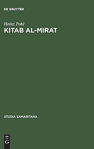 Kitab Al-Mirat: Das Buch Der Erbschaft Des Samaritaners Abu Ishaq Ibrahim. Kritische Edition Mit Ubersetzung Und Kommentar (3110024950) by [???]