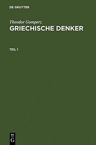 9783110024999: Griechische Denker: Eine Geschichte der antiken Philosophie