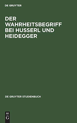 9783110025569: Der Wahrheitsbegriff bei Husserl und Heidegger