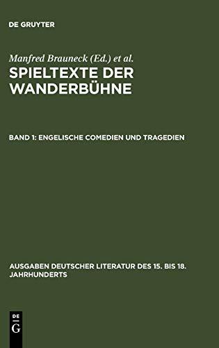 9783110026955: Engelische Comedien und Tragedien (Ausgaben Deutscher Literatur Des 15. Bis 18. Jahrhunderts) (German Edition)
