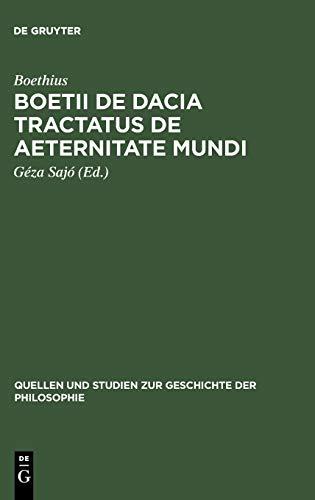 9783110032321: Boetii de Dacia tractatus De aeternitate mundi (Quellen Und Studien Zur Geschichte der Philosophie) (German Edition)