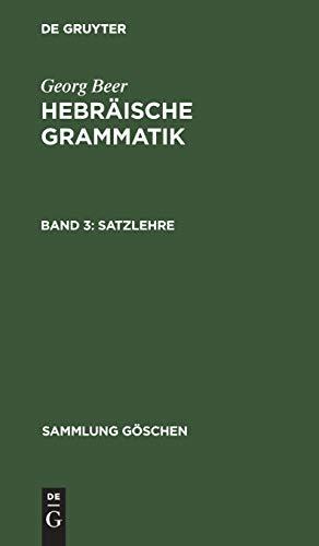 Hebräische Grammatik: III Satzlehre: Meyer, D. Rudolf