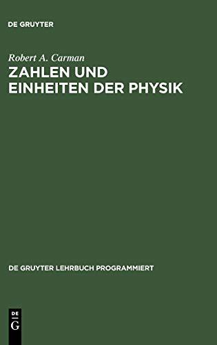 Zahlen und Einheiten der Physik: Carman, Robert