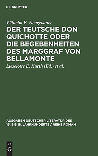Der teutsche Don Quichotte, oder, Die Begenbenheiten: Neugebauer, Wilhelm Ehrenfried