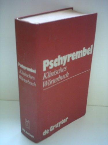 Klinisches Wörterbuch: W. Pschyrembel