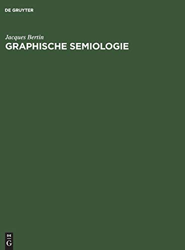 9783110036602: Graphische Semiologie: Diagramme, Netze, Karten (German Edition)