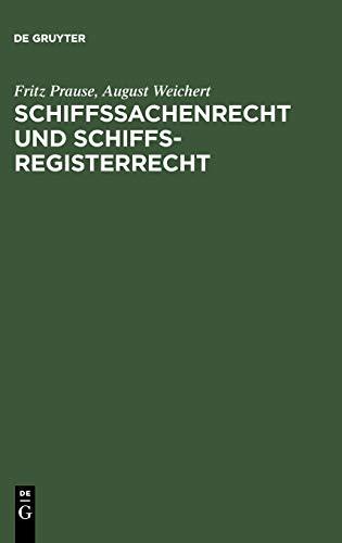 9783110038194: Schiffssachenrecht und Schiffsregisterrecht (German Edition)