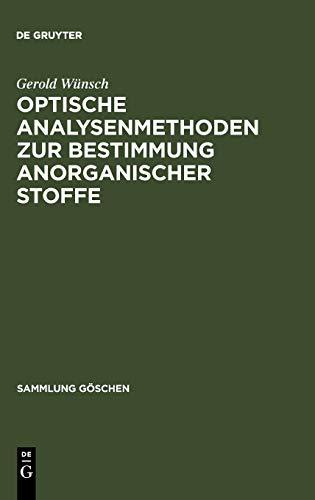 9783110039085: Optische Analysenmethoden zur Bestimmung anorganischer Stoffe (Sammlung Gaschen) (German Edition)