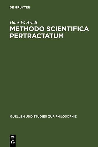 9783110039429: Methodo Scientifica Pertractatum: Mos Geometricus Und Kalkülbegriff in Der Philosophischen Theorienbildung Des 17. Und 18. Jahrhunderts