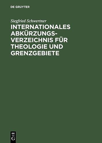 Internationales Abkürzungsverzeichnis für Theologie und Grenzgebiete: Zeitschriften,: Schwertner, Siegfried