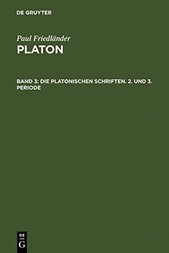 9783110040494: Die platonischen Schriften, 2. und 3. Periode