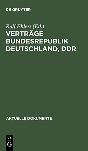 9783110042382: Verträge Bundesrepublik Deutschland, DDR (Aktuelle Dokumente) (German Edition)