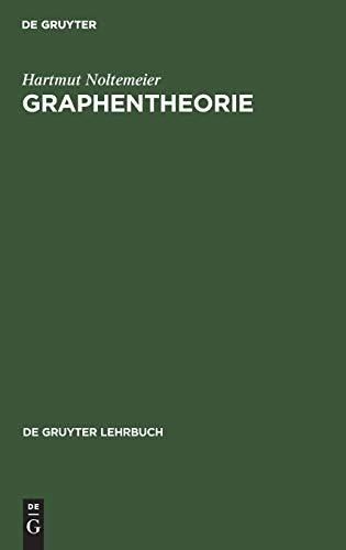 9783110042610: Graphentheorie: Mit Algorithmen Und Anwendungen (de Gruyter Lehrbuch)