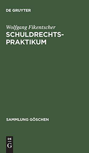 9783110043518: Schuldrechtspraktikum (Sammlung Goschen)