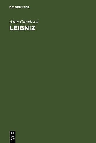 Leibniz: Philosophie des Panlogismus: Gurwitsch, Aron