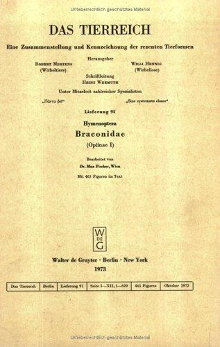 Hymenoptera: Braconidae (Opiinae) (Das Tierreich, Lfg. 91, 96) (German Edition): Fischer, Max