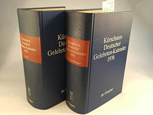 Kürschners Deutscher Gelehrten-Kalender 1976. 2 Bände: Schuder, Walter (Hrsg.)
