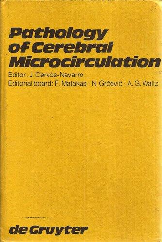 Pathology of Cerebral Microcirculation: J. Cervos-Navarro; F.