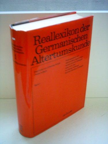 Reallexikon Der Germanischen Altertumskunde: Aachen-Bajuwaren (German Edition): Johannes Hoops, Heinrich