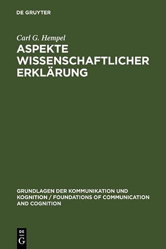 9783110046304: Aspekte wissenschaftlicher Erkl�rung (Grundlagen Der Kommunikation Und Kognition / Foundations of)