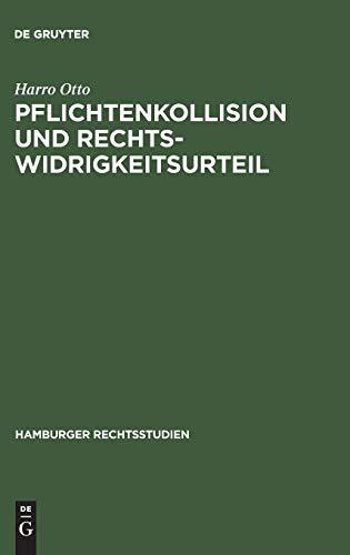 9783110046816: Pflichtenkollision und Rechtswidrigkeitsurteil (Hamburger Rechtsstudien) (German Edition)