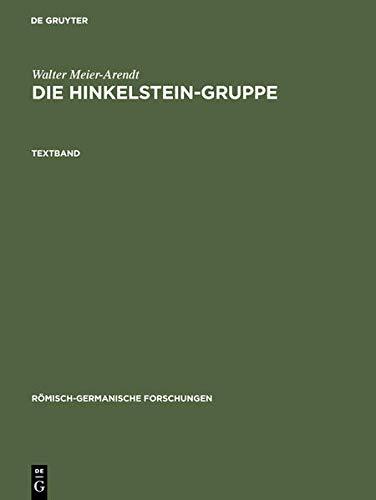 9783110047585: Die Hinkelstein-gruppe: Der Ubergang Vom Fruh Zum Mittelneolithikum in Sudwestdeutschland. Textband Und Tafelband (Romisch-Germanische Forschungen) (German Edition)