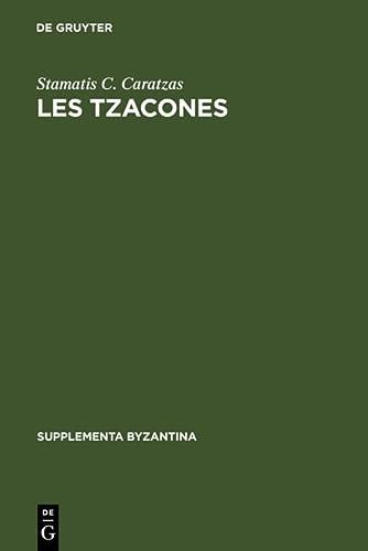 9783110047998: Les Tzacones (Supplementa Byzantina) (French Edition)