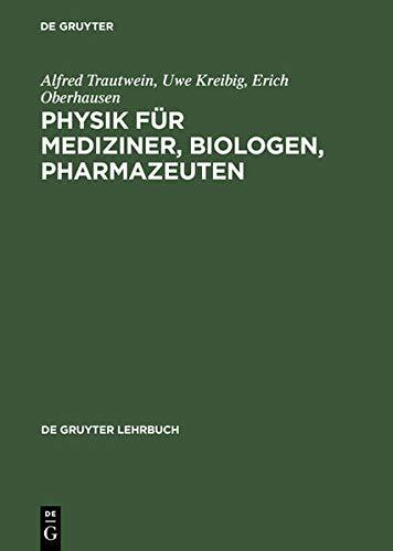 Physik für Mediziner, Biologen, Pharmazeuten (De Gruyter
