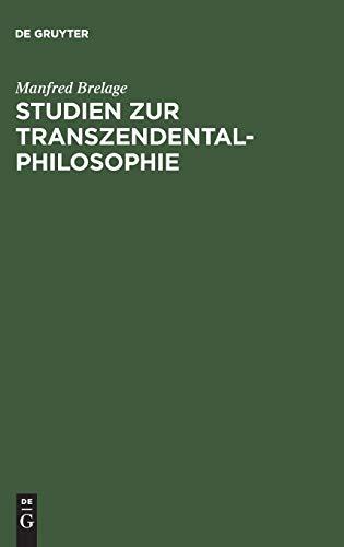 9783110051513: Studien zur Transzendentalphilosophie (German Edition)