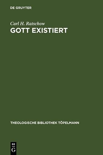 9783110052244: Gott existiert: Eine dogmatische Studie (Theologische Bibliothek Tapelmann)