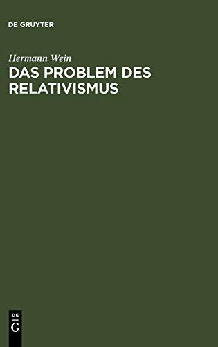 Das Problem des Relativismus: Hermann Wein