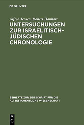 9783110055689: Untersuchungen Zur Israelitisch-Judischen Chronologie