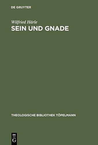 9783110057065: Sein und Gnade: Die Ontologie in Karl Barths kirchlicher Dogmatik (Theologische Bibliothek Töpelmann ; Bd. 27) (German Edition)