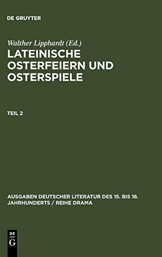 9783110059656: Lipphardt, Walther; Lipphardt, Walther; Lipphardt, Walther; Lipphardt, Walther; Lipphardt, Walther; Lipphardt, Walther; Lipphardt, Walther: ... 15. Bis 18. Jahrhunderts /) (German Edition)