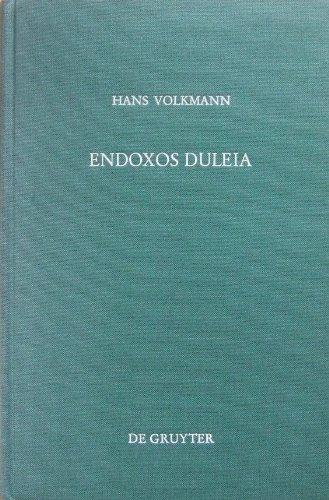 9783110059809: Endoxos duleia: Kleine Schriften zur Alten Geschichte