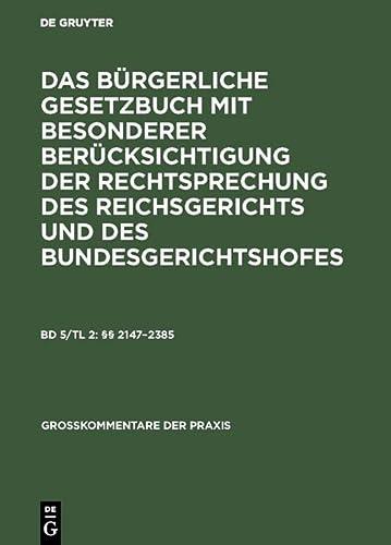 9783110059908: §§ 2147-2385 (Groakommentare Der Praxis)