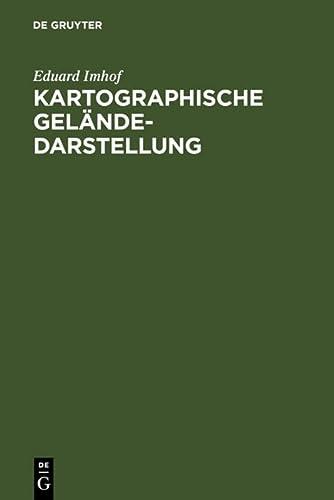 9783110060430: Kartographische Geländedarstellung (German Edition)