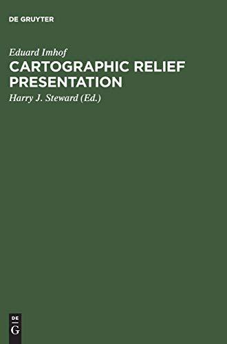 9783110067118: Cartographic Relief Presentation
