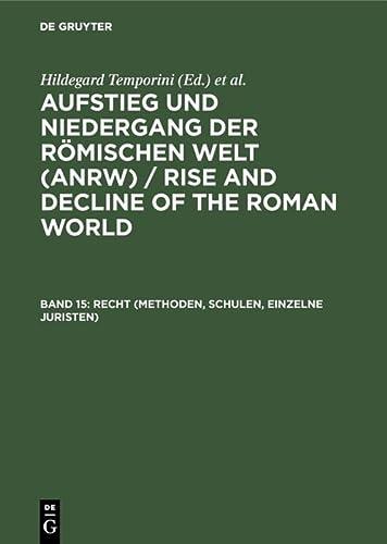 Recht (Methoden, Schulen, Einzelne Juristen) (German Edition): Hildegard Temporini