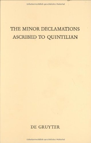 9783110067699: Minor Declamations Ascribed to Quintilian (Texte Und Kommentare, Bd. 13) (English and Latin Edition)