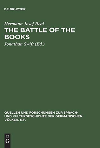 9783110069853: Jonathan Swift, the Battle of the Books: 71 (Quellen Und Forschungen Zur Sprach Und Kulturgeschichte Der Germanischen Voelker Ser Vol 71)