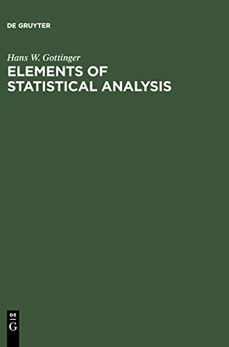 9783110071696: Elements of Statistical Analysis
