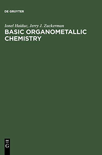 9783110071849: Basic Organometallic Chemistry: Containing Comprehensive Bibliography