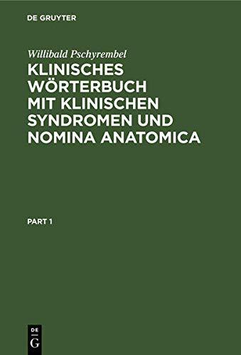 9783110071870: Klinisches Wörterbuch: mit klinischen Syndromen und Nomina Anatomica ; mit 2.843 Abbildungen