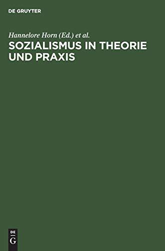 9783110072211: Sozialismus in Theorie und Praxis: Festschrift für Richard Löwenthal zum 70. Geburtstag am 15 April 1978