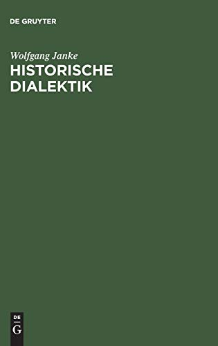 9783110072860: Historische Dialektik (German Edition)